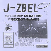 How I Made My Mom & Sis' My Sexbot Slaves de J-Zbel