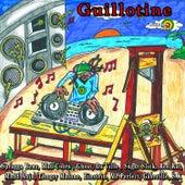 Guillotine de Various Artists