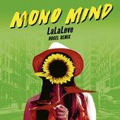 LaLaLove (Hugel Remix) by Mono Mind