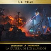 La Guerra de los Mundos von H.G. Wells