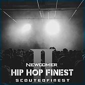 Hip Hop Finest Newcomer 2 by Various Artists