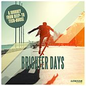 Brighter Days von Various Artists