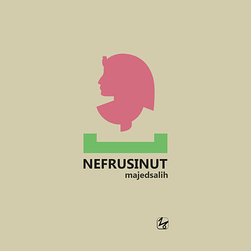 Nefrusinut by Majed Salih