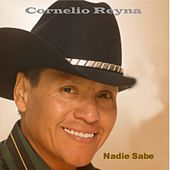 Nadie Sabe de Cornelio Reyna