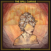 Hivemind von The Spill Canvas