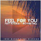 Feel for You by Marko & The Klassiks