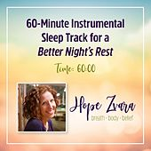 60-Minute Instrumental Sleep Track for a Better Night's Rest von Thunderhawk Tribe