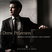 Barber, Carter, Griffes & Others: Piano Works by Drew Petersen
