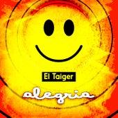 Alegria de El Taiger