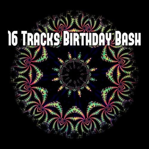16 Tracks Birthday Bash by Happy Birthday