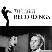 Frank Sinatra The Lost Recordings by Frank Sinatra