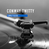 Lonely Blues von Conway Twitty