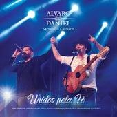 Unidos pela Fé by Alvaro e Daniel