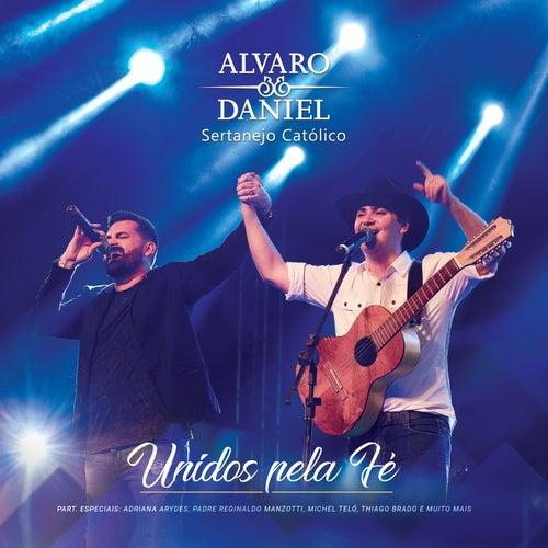 Unidos pela Fé de Alvaro e Daniel