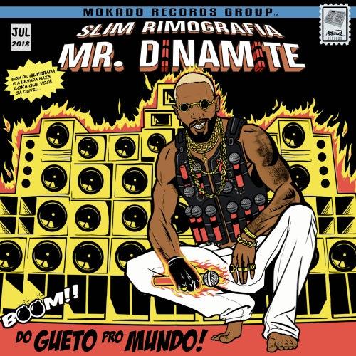 Mr. Dinamite de Slim rimografia