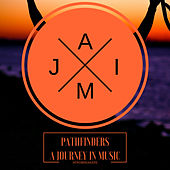 Pathfinders A Journey In Music van Various