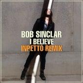 I Believe (Inpetto Remix) de Bob Sinclar