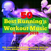 50 Best Running & Workout Music for Summer 2018 – EDM, Drumstep and House Motivational Music for Fitness, Running & Jogging, Cardio & Crossfit de Various Artists