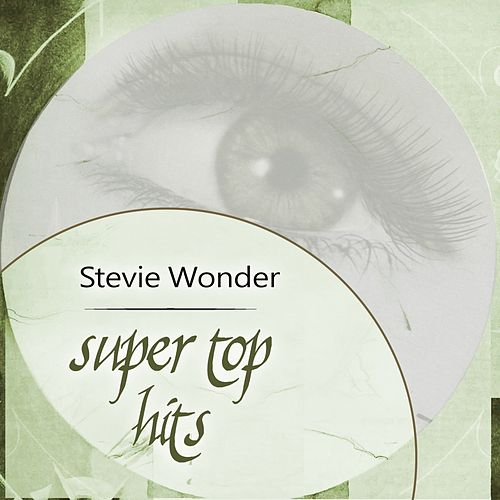 Super Top Hits de Stevie Wonder