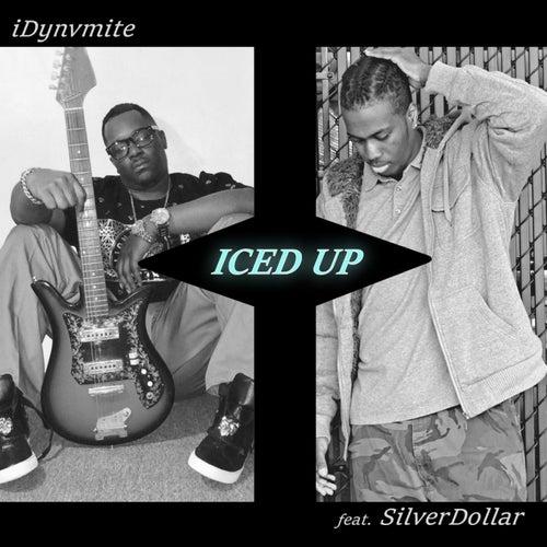 Iced Up (feat. SilverDollar) de iDynvmite