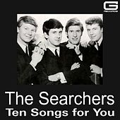 Ten songs for you by The Searchers