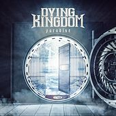 Paradise by Dying Kingdom