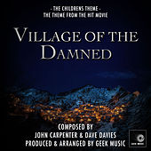 Village Of The Damned - The Children's Theme - Main Theme by Geek Music