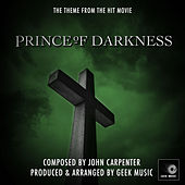Prince Of Darkness - End Credits - Main Theme by Geek Music