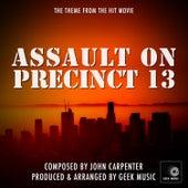 Assault On Precinct 13 - Main Theme Version 1 by Geek Music