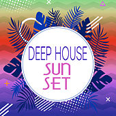 Deep House Sunset, Vol. 3 de Deep House