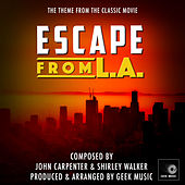Escape From L.A. - Main Theme by Geek Music