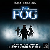 The Fog - Main Theme by Geek Music