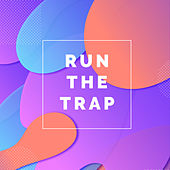 Run The Trap van Various