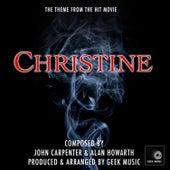 Christine - Main Theme by Geek Music