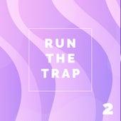 Run The Trap, Vol. 2 van Various