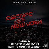 Escape From New York - Main Theme by Geek Music