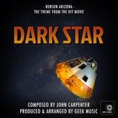 Dark Star - Benson Arizona - Main Theme by Geek Music