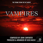 Vampires - Slayers - Main Theme by Geek Music