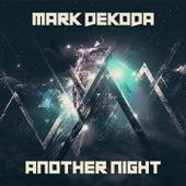 Another Night de Mark Dekoda