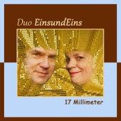 17 Millimeter von Duo Einsundeins