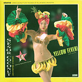 Yellow Fever! de Senor Coconut