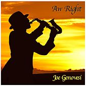 Aw Right (Live) de Joe Genovesi