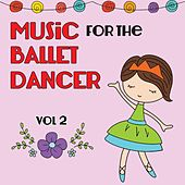 Music for the Ballet Dancer, Vol. 2 by Kimbo Children's Music