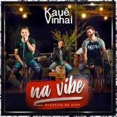 Na Vibe (Acústico) (Ao Vivo) de Kauê