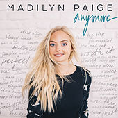 Anymore by Madilyn Paige