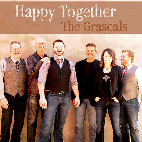 Happy Together by The Grascals