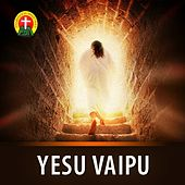 Yesu Vaipu de Various Artists