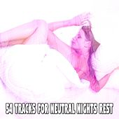 54 Tracks For Neutral Nights Rest by Ocean Sounds Collection (1)