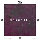 Monophon Issue 3 by Various Artists