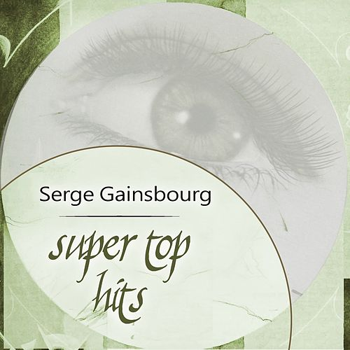 Super Top Hits de Serge Gainsbourg